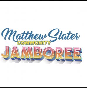 Matthew Slater presents Community Jamboree