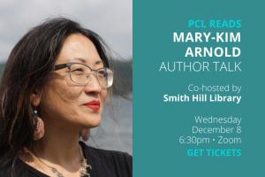 PCL READS Mary-Kim Arnold: A Virtual Author Talk