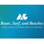 Open Juried International Exhibition: Boats, Surf and Beaches