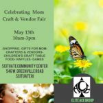 Celebrating Mom Craft & Vendor Fair