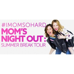 #IMOMSOHARD: Mom's Night Out