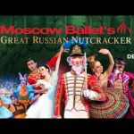 Moscow Ballet's Great Russian Nutcracker - 25th Anniversary