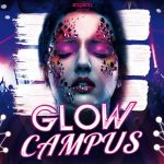 Glow Campus featuring Mashd N Kutcher