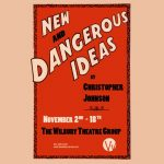 New and Dangerous Ideas