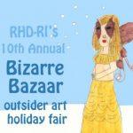 10th Annual Bizarre Bazaar