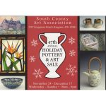 South County Art Association's 47th Annual Holiday Pottery and Art Sale