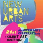 New Urban Arts' 21st Anniversary Celebration and Annual Silent Art Auction