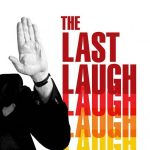 The Last Laugh: Screening and Talkback