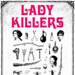 True Crime Reading: Lady Killers