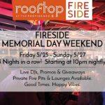 Fireside: Memorial Day Weekend