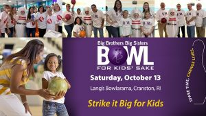 Big Brothers Big Sisters of the Ocean State: Bowl ...