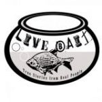 Live Bait: True Stories From Real People