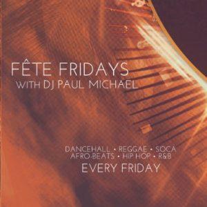 Fete Fridays