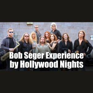 Bob Seger Experience by Hollywood Nights