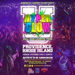 Hyperglow Tour: Rhode Island