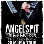 Unscene: ANGELSPIT feat. Die Sektor & The Dead Room