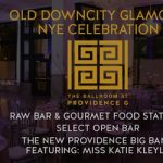 Old Downcity Glamour at The Ballroom at the ProvidenceG