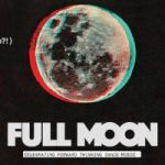 Full Moon: A Dance Party