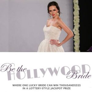 Be The Hollywood Bride